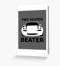 TWO SEATER BEATER (WHITE) Greeting Card