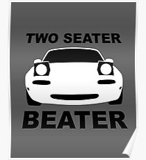 TWO SEATER BEATER (WHITE) Poster
