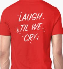Laugh Til We Cry - Grudges T-Shirt