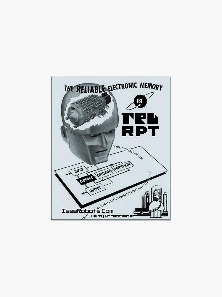 TRU RPT Reliable Memory Sticker by IseeRobots