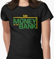 Mr money in the bank Womens Fitted T-Shirt