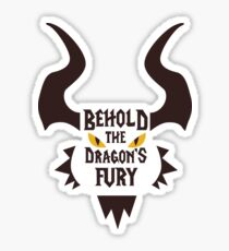 Behold the Dragons Fury Sticker