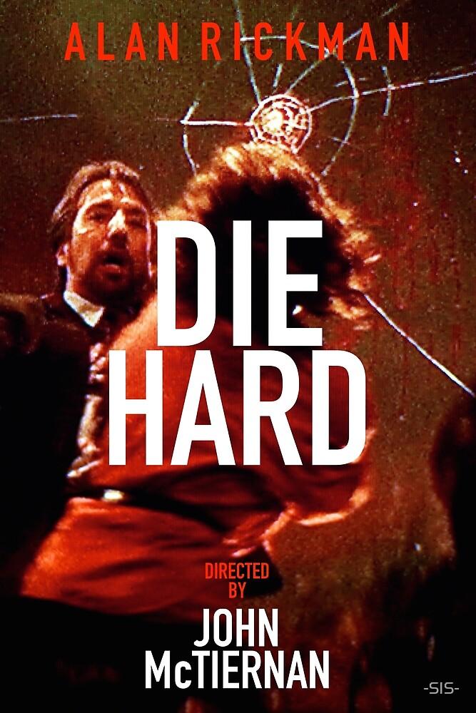 DIE HARD 29 by -SIS-