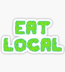 Eat Local in Green Slime Sticker