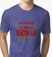 training to beat goku Tri-blend T-Shirt