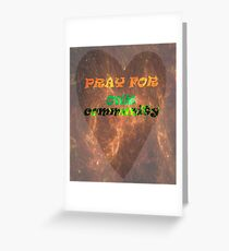 Pray For Our Community - Grenfell Tower Greeting Card