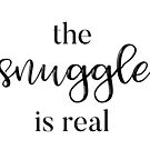 The Snuggle is Real by designedtolove