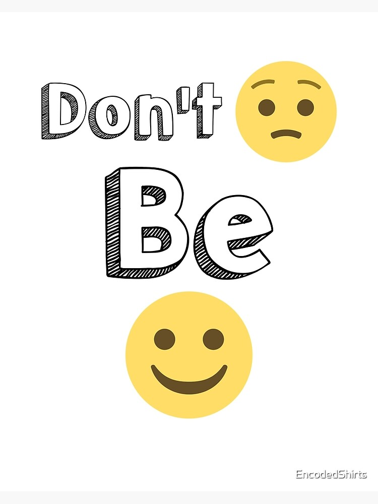 "Don't Worry Be Happy Emoji smiles"" Art Board Print by ..."