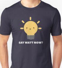 Funny Science Physics Pun T-Shirt T-Shirt