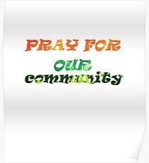 Pray For Our Community - Grenfell Tower Poster