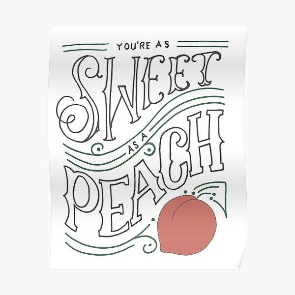 sweet as a peach Poster
