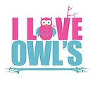 I Love Owls by Adam Santana