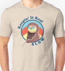 Keepin' It Real Slow Sloth T-Shirt