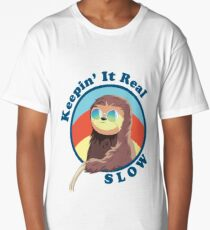 Keepin' It Real Slow Sloth Long T-Shirt