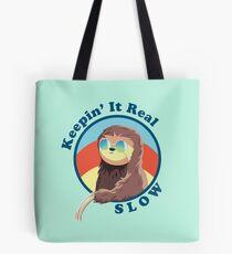Keepin' It Real Slow Sloth Tote Bag