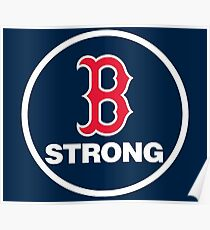 B-Strong Boston Red Sox Poster