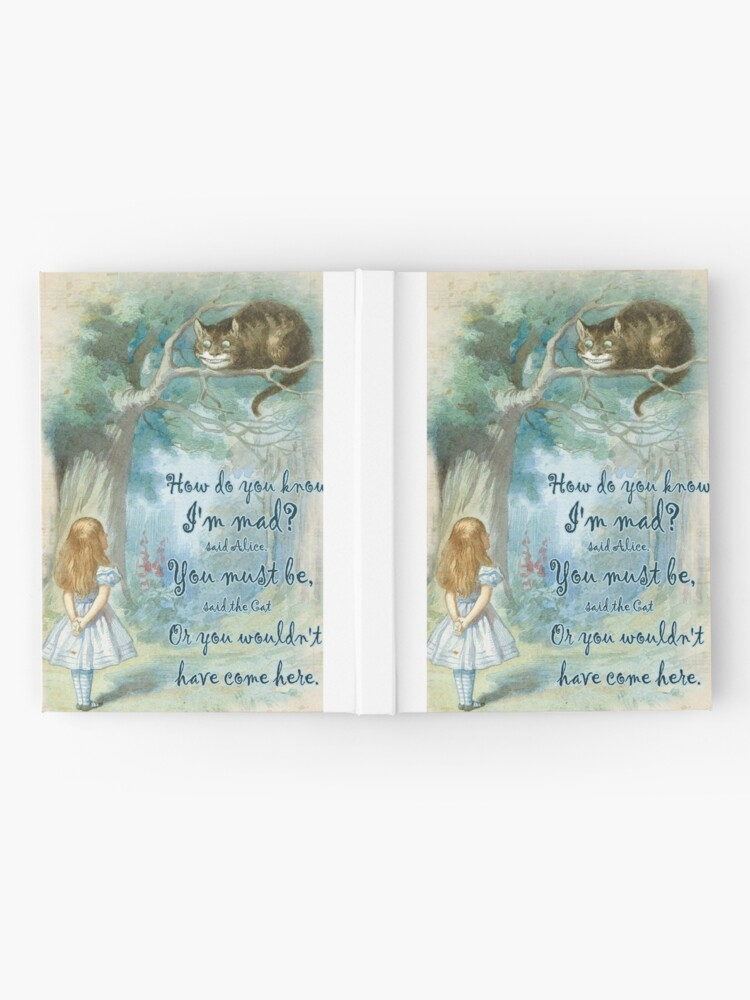 Alternate view of Alice In Wonderland Quote - How Do You Know I'm Mad Hardcover Journal