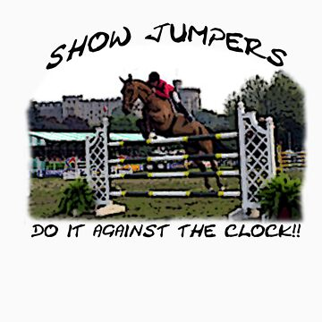 Show jumpers do it against the clock by timbrewolf