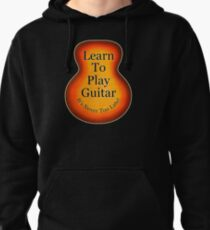 Learn To Play Guitar Pullover Hoodie