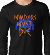 INVADERS MUST DIE III Long Sleeve T-Shirt