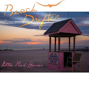 Beach Drifter Little Pink Houses by beachdriftercc