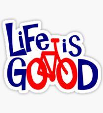 Life is Good On a Bike - Tour de France Sticker