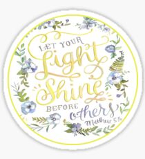Let Your Light Shine Before Others Mathew 5:16 Bible Verse Round Sticker  Sticker