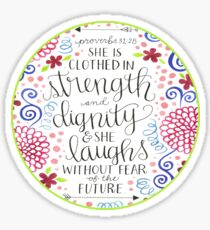 She Is Clothed In Strength and Dignity Bible Verse Round Sticker Sticker