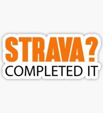 Strava? Completed it Sticker