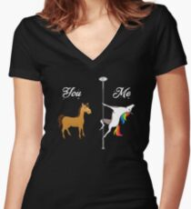 You, me - pole dancing unicorn Women's Fitted V-Neck T-Shirt