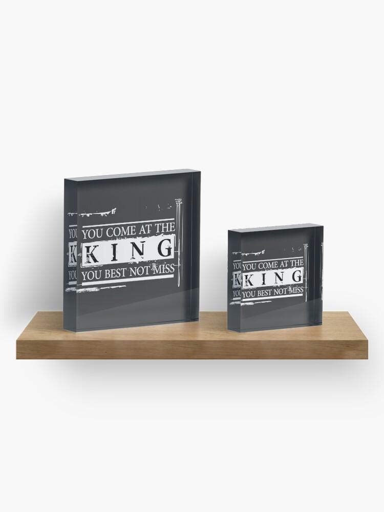 """Alternative Ansicht von """"Du kommst zum König, du bist am besten nicht"""" - The Wire (Light) Acrylblock"""