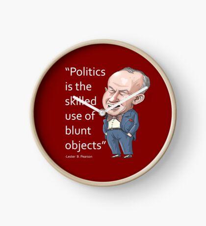 """Lester Pearson - """"Politics..."""" Clock"""
