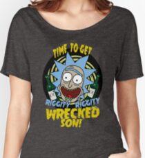 Rick Shancez, Time to Get Riggity Riggity Wrecked Son Women's Relaxed Fit T-Shirt