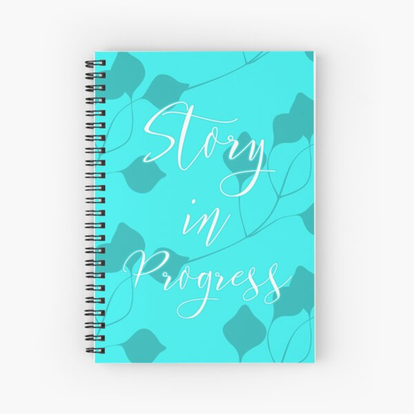 Story In Progress - Teal Floral Spiral Notebook