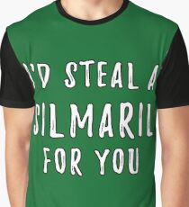 I'd Steal A Silmaril For You Graphic T-Shirt