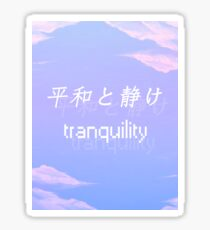Peace and Serenity (Tranquil) Sticker