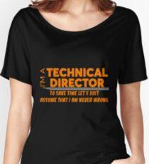 TECHNICAL DIRECTOR Women's Relaxed Fit T-Shirt