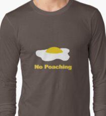 No Poaching Long Sleeve T-Shirt