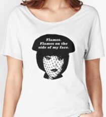 Flames on the Side of My Face Women's Relaxed Fit T-Shirt