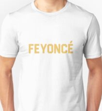 Feyonce Unisex T-Shirt