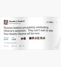 Donald Trump - Russia Celebrates Obama's Reelection Poster
