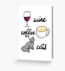Wine Coffee Cats Greeting Card