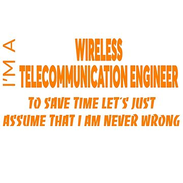 WIRELESS TELECOMMUNICATION ENGINEER by audioenginee