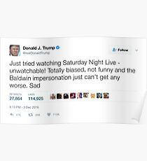 Donald Trump - Saturday Night Live is Unwatchable Poster
