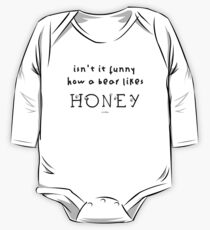 Isn't it Funny How a Bear Likes HONEY? One Piece - Long Sleeve