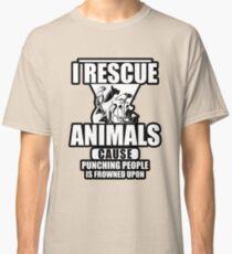 I Rescue Animals Shirt Classic T-Shirt