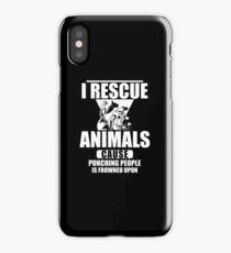 I Rescue Animals Shirt iPhone Case/Skin