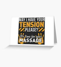 May I Have Your TENSION Please? Greeting Card