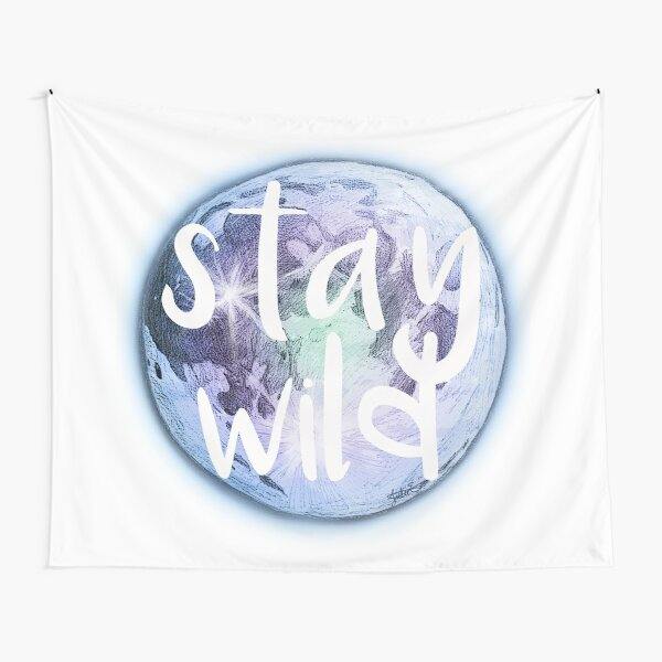 Stay Wild Moon Child Tapestry