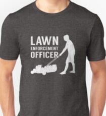 Lawn Enforcement Officer Grass Funny Cutter Pun Unisex T-Shirt